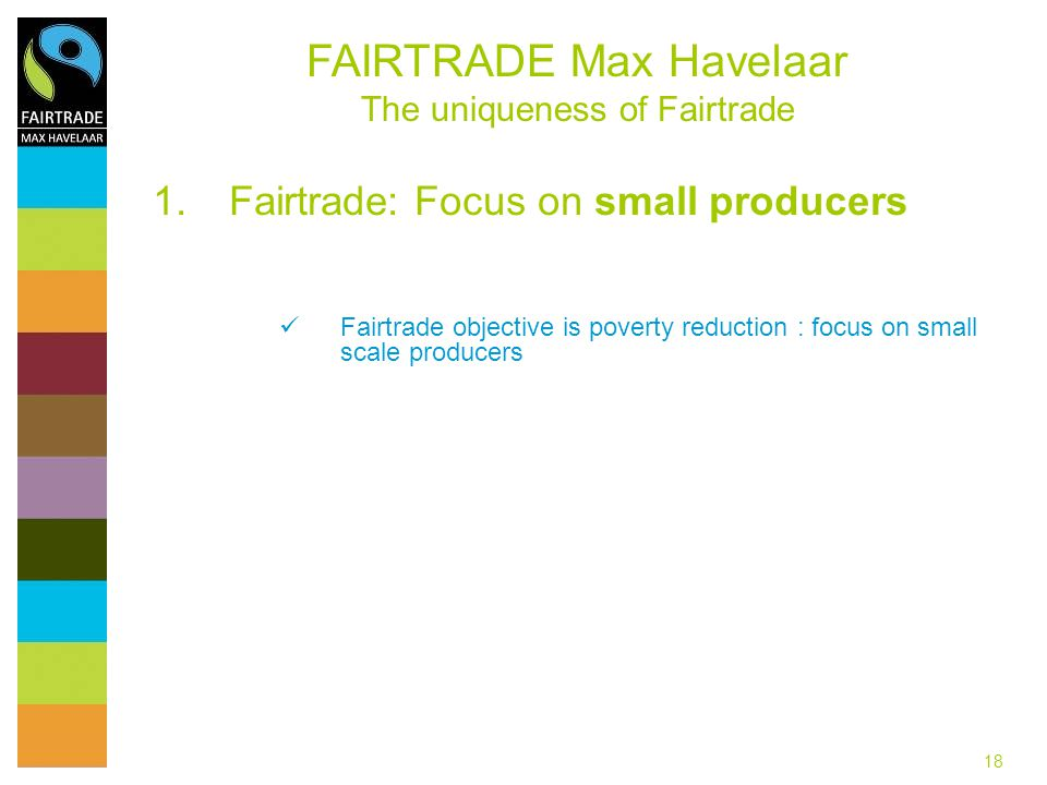 Fairtrade: Focus on small producers