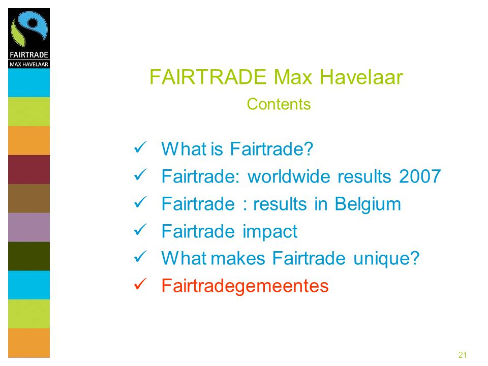 FAIRTRADE Max Havelaar Contents