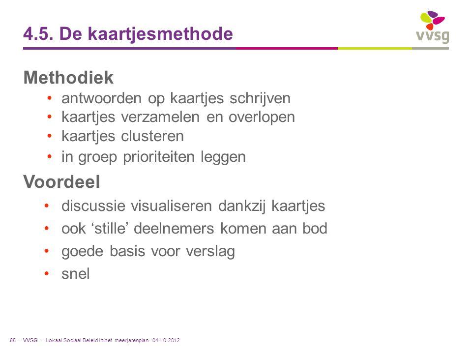 4.5. De kaartjesmethode Methodiek Voordeel
