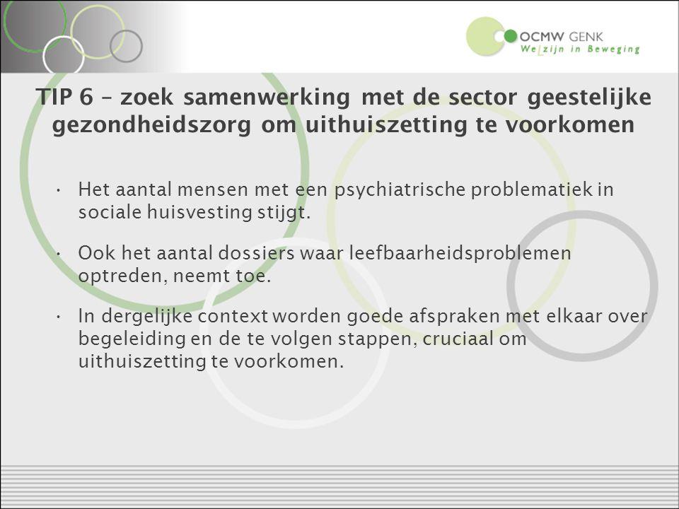 TIP 6 – zoek samenwerking met de sector geestelijke gezondheidszorg om uithuiszetting te voorkomen