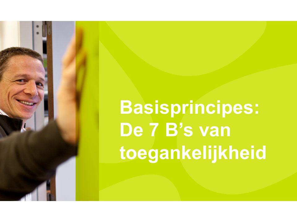 Basisprincipes: De 7 B's van toegankelijkheid