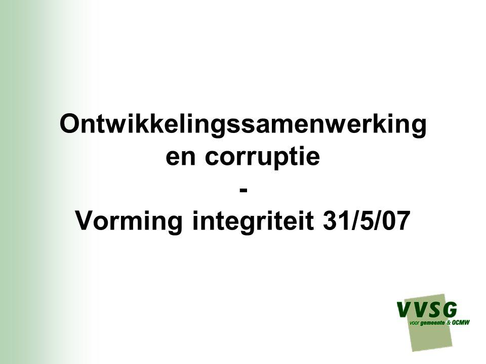 Ontwikkelingssamenwerking en corruptie - Vorming integriteit 31/5/07