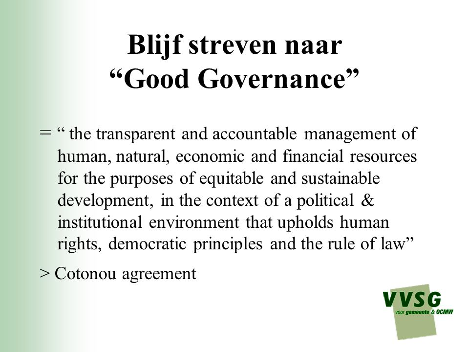 Blijf streven naar Good Governance