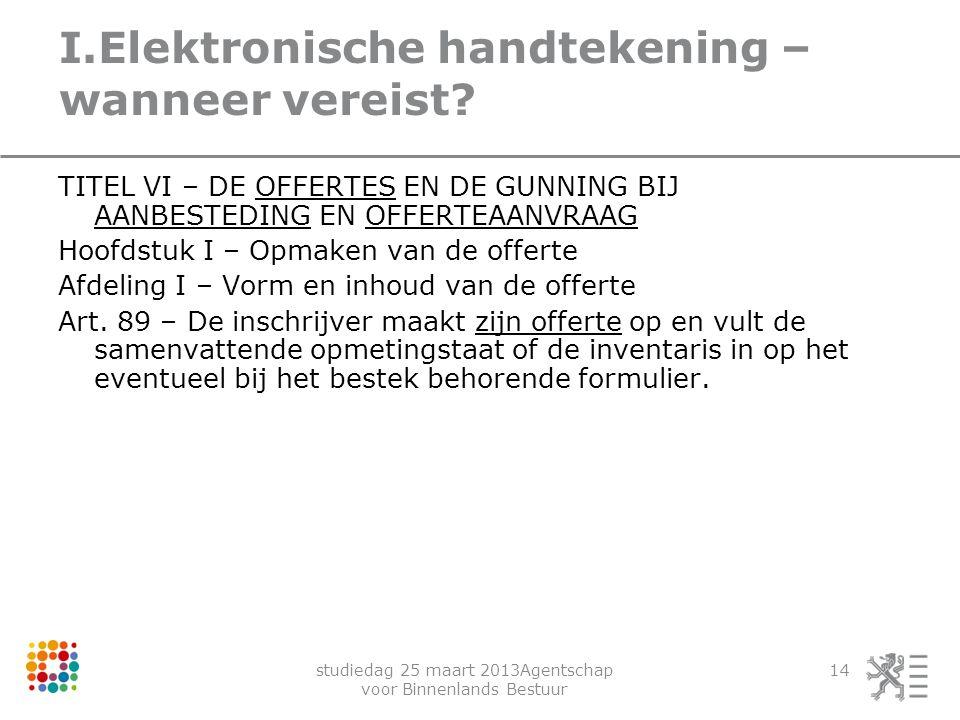 I.Elektronische handtekening – wanneer vereist