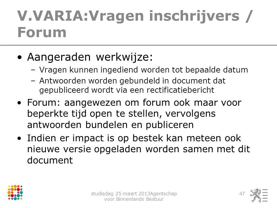 V.VARIA:Vragen inschrijvers / Forum