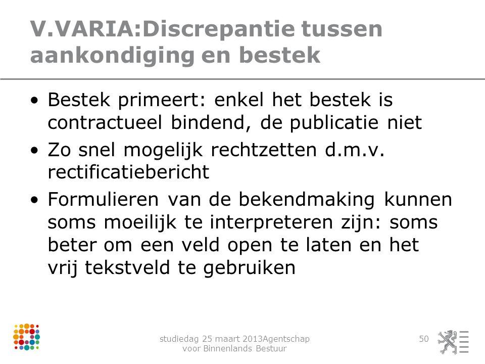V.VARIA:Discrepantie tussen aankondiging en bestek