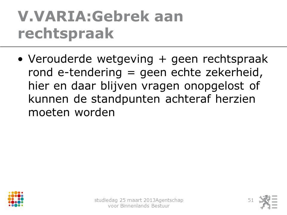V.VARIA:Gebrek aan rechtspraak