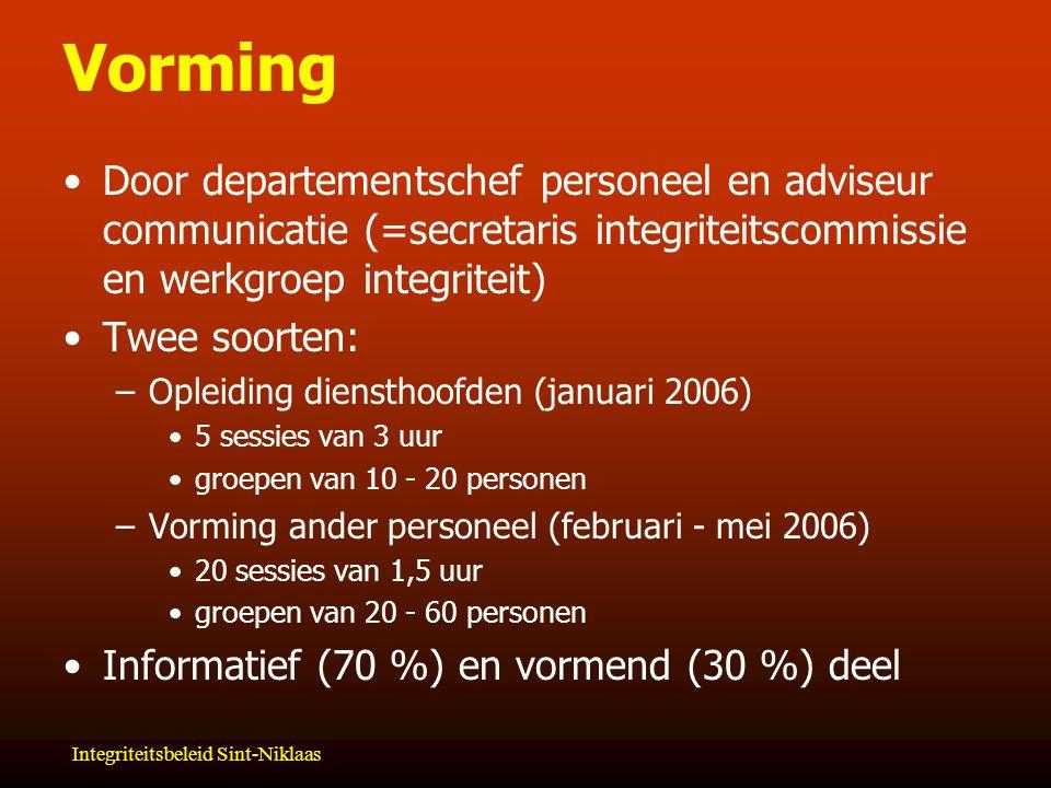 Vorming Door departementschef personeel en adviseur communicatie (=secretaris integriteitscommissie en werkgroep integriteit)
