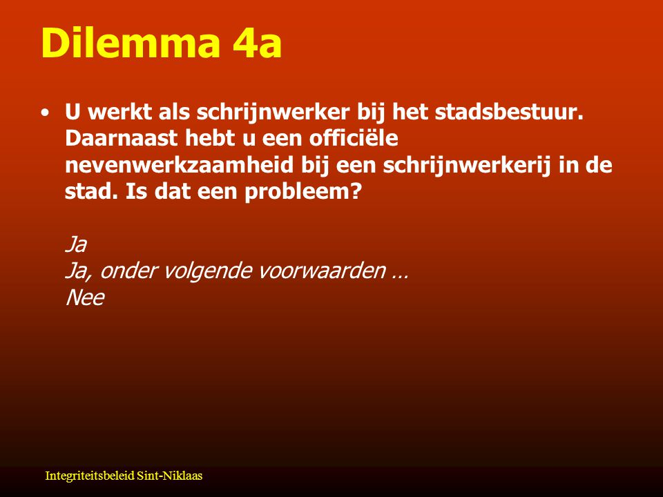 Dilemma 4a