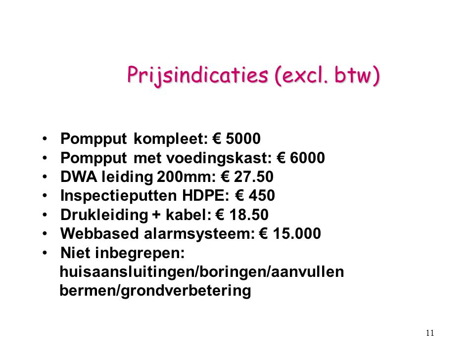 Prijsindicaties (excl. btw)