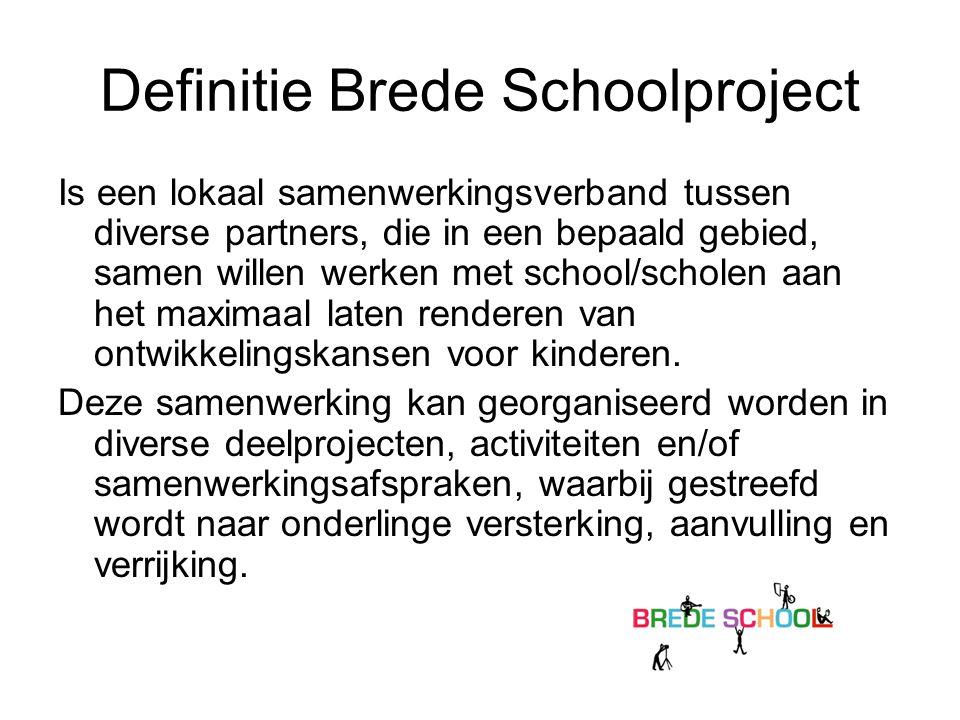 Definitie Brede Schoolproject
