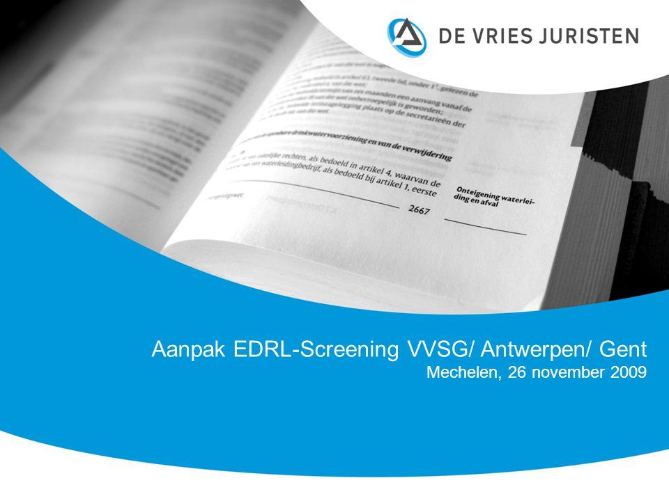 Aanpak EDRL-Screening VVSG/ Antwerpen/ Gent