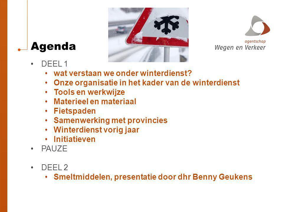 Agenda DEEL 1 wat verstaan we onder winterdienst
