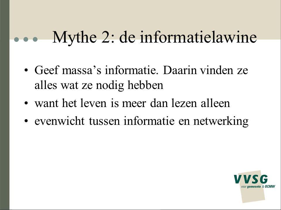 Mythe 2: de informatielawine