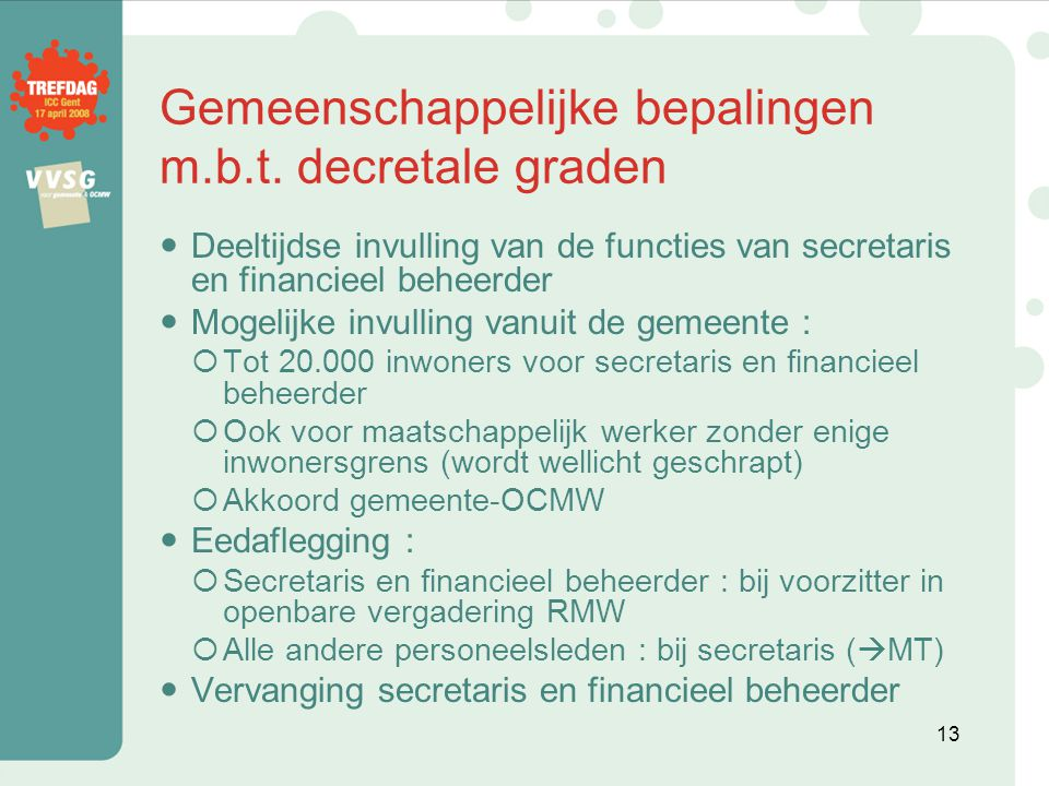 Gemeenschappelijke bepalingen m.b.t. decretale graden