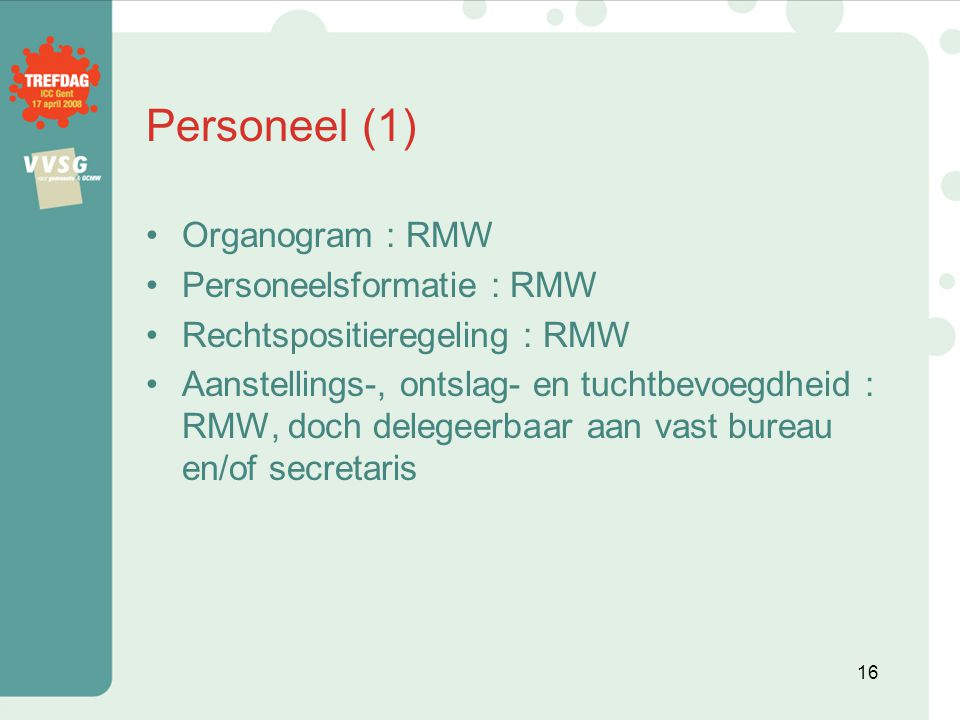 Personeel (1) Organogram : RMW Personeelsformatie : RMW