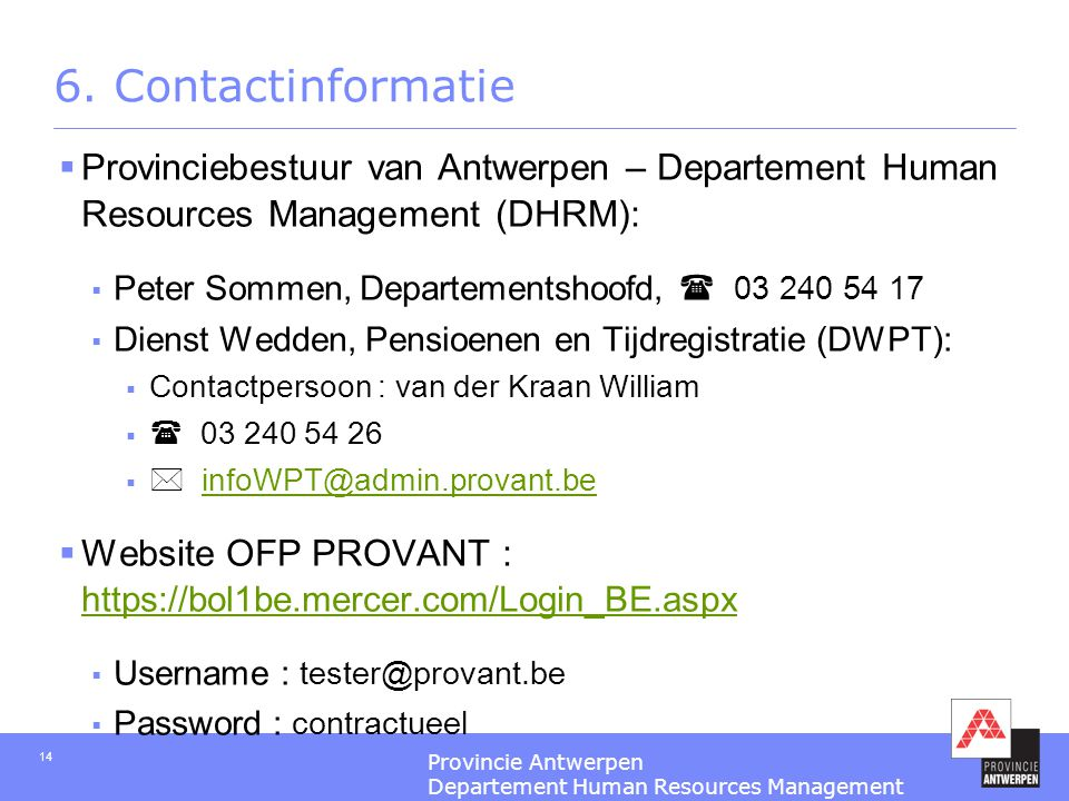 6. Contactinformatie Provinciebestuur van Antwerpen – Departement Human Resources Management (DHRM):