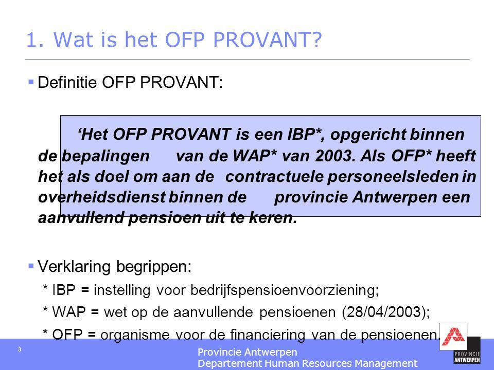 Voorstelling OFP PROVANT , tweede pensioenpijler Provincie Antwerpen