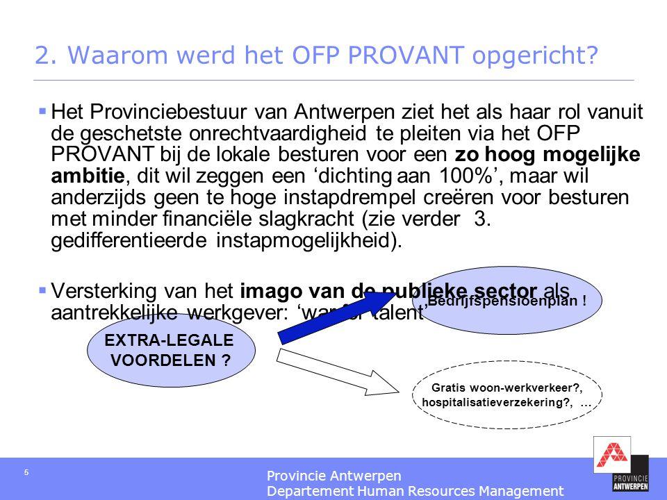 2. Waarom werd het OFP PROVANT opgericht