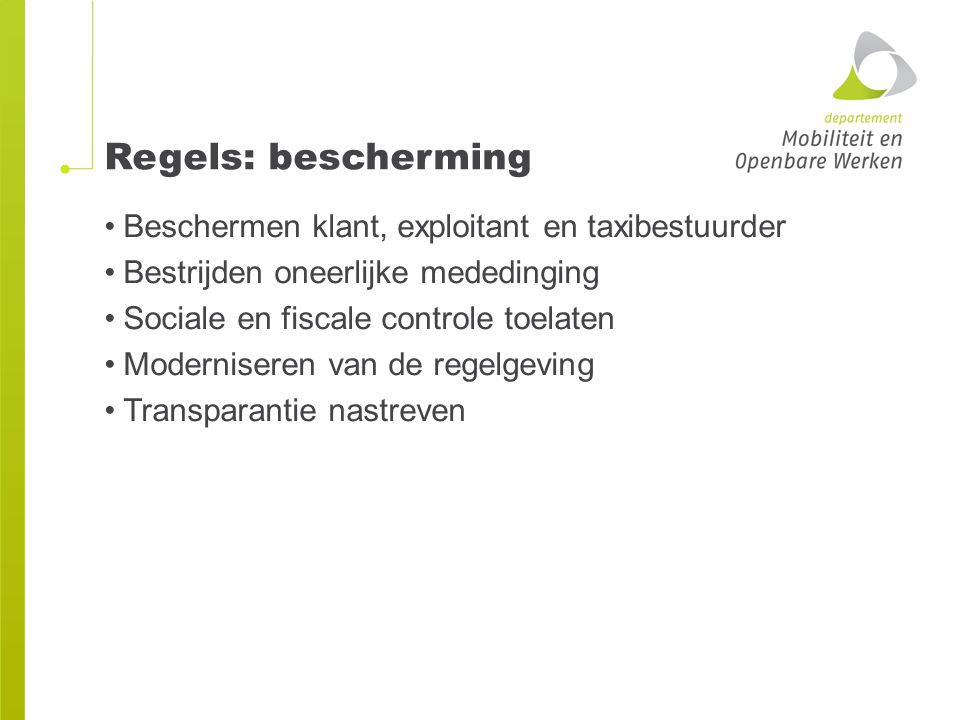 Regels: bescherming Beschermen klant, exploitant en taxibestuurder