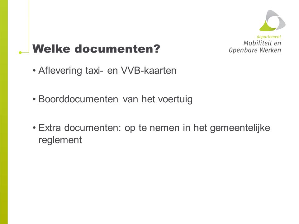 Welke documenten Aflevering taxi- en VVB-kaarten
