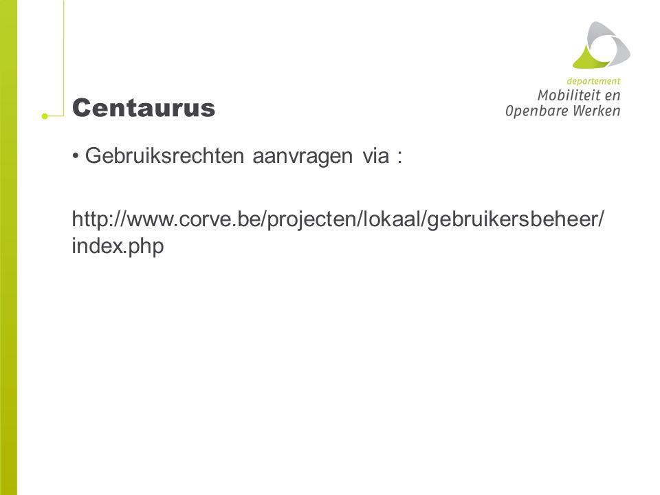 Centaurus Gebruiksrechten aanvragen via :