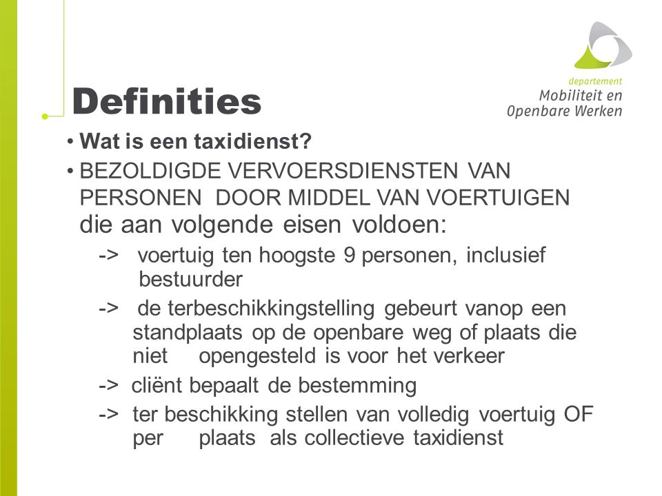 Definities Wat is een taxidienst