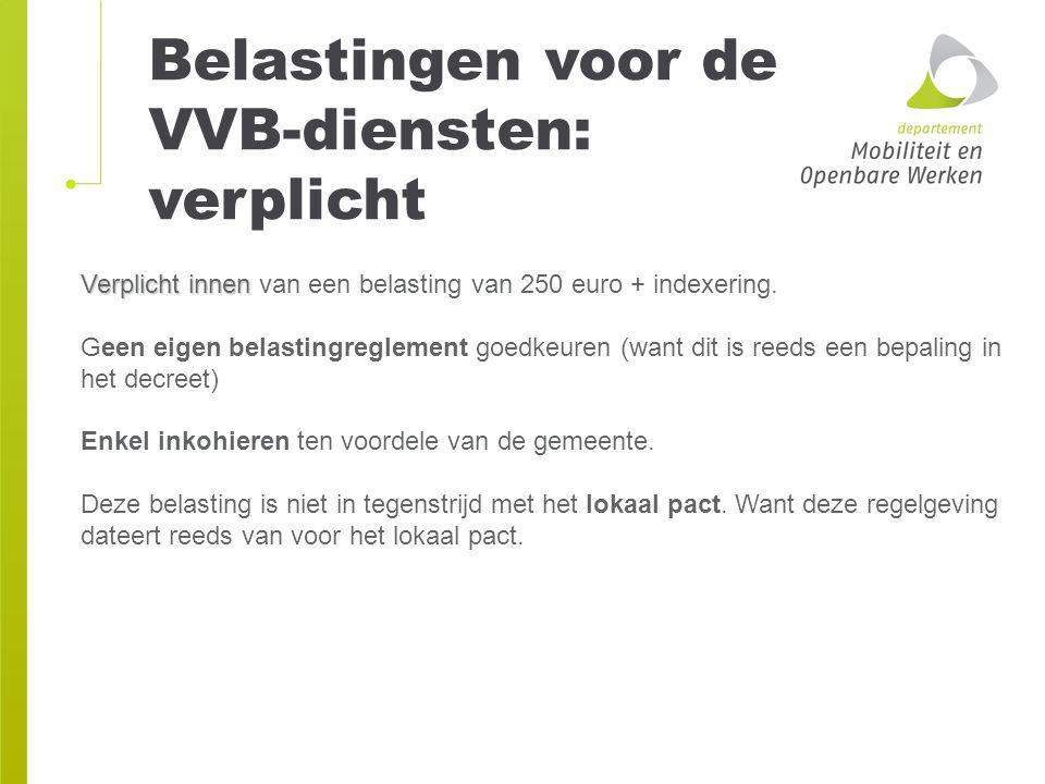Belastingen voor de VVB-diensten: verplicht