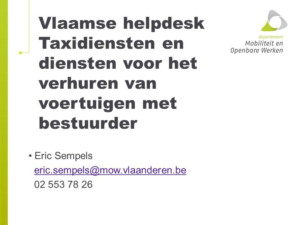 Vlaamse helpdesk Taxidiensten en diensten voor het verhuren van voertuigen met bestuurder