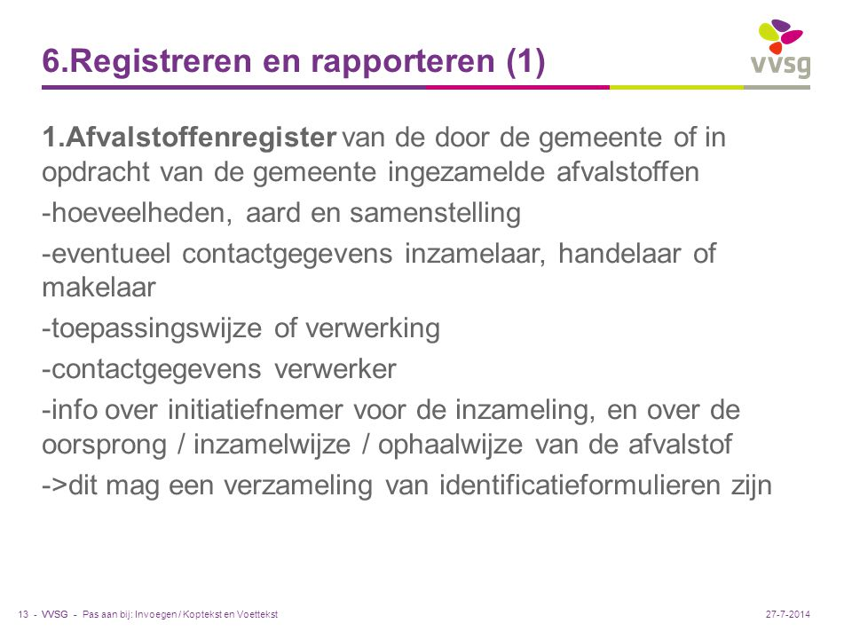 6.Registreren en rapporteren (1)