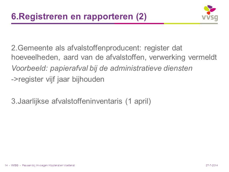 6.Registreren en rapporteren (2)