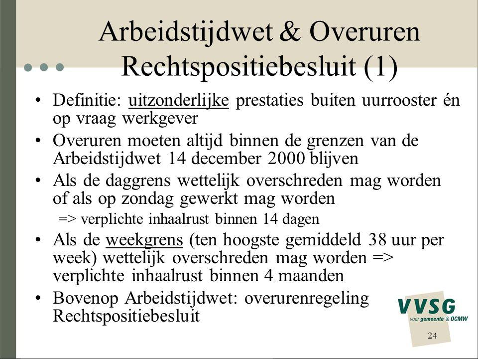 Arbeidstijdwet & Overuren Rechtspositiebesluit (1)