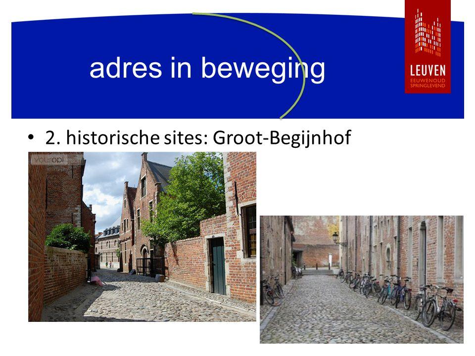 adres in beweging 2. historische sites: Groot-Begijnhof