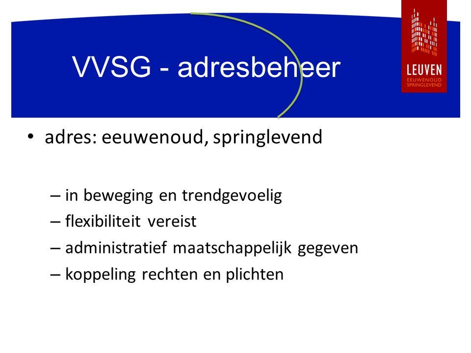 VVSG - adresbeheer adres: eeuwenoud, springlevend