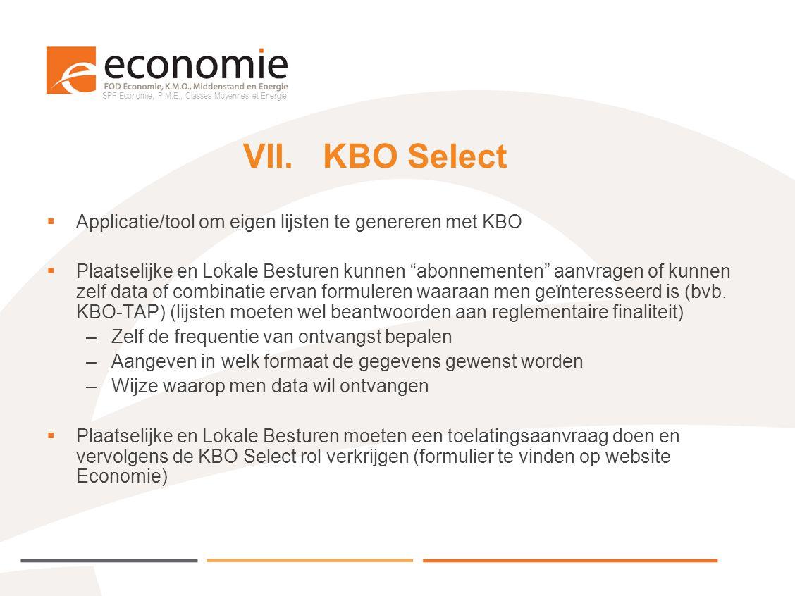 VII. KBO Select Applicatie/tool om eigen lijsten te genereren met KBO