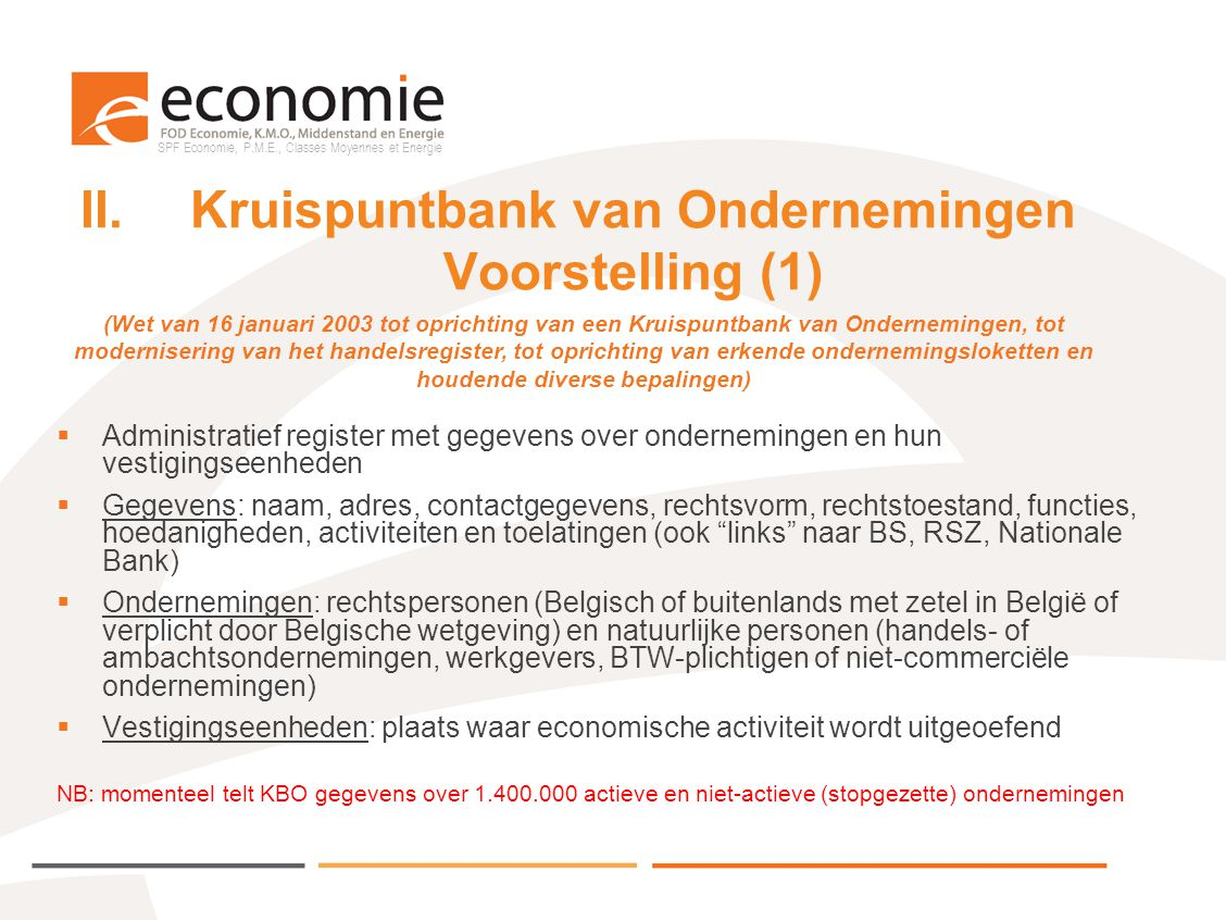 II. Kruispuntbank van Ondernemingen Voorstelling (1)