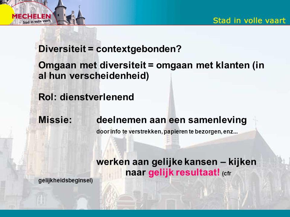 Diversiteit = contextgebonden