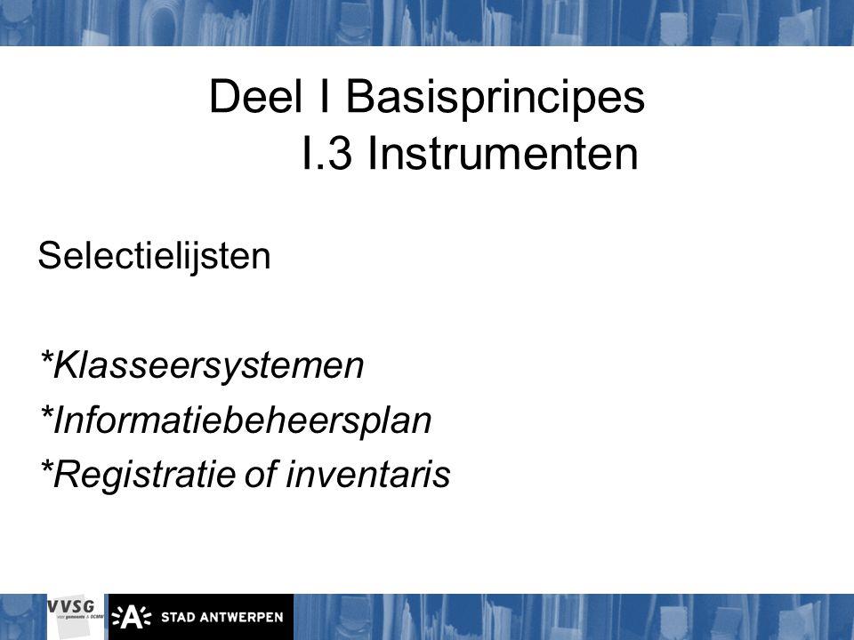 Deel I Basisprincipes I.3 Instrumenten