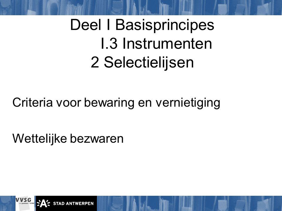 Deel I Basisprincipes I.3 Instrumenten 2 Selectielijsen