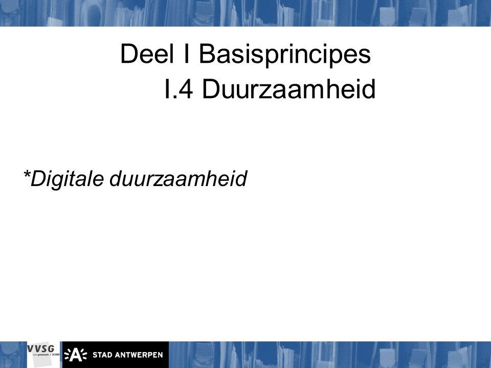 Deel I Basisprincipes I.4 Duurzaamheid