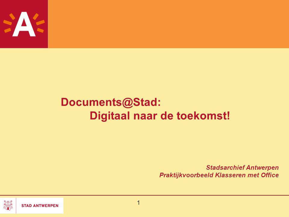 Documents@Stad: Digitaal naar de toekomst!