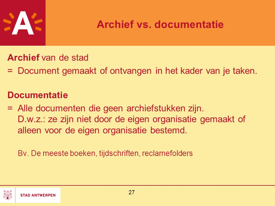 Archief vs. documentatie