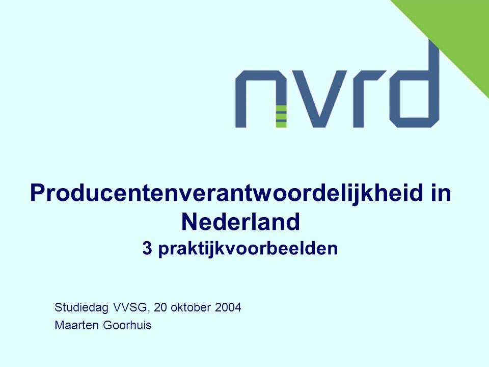 Producentenverantwoordelijkheid in Nederland 3 praktijkvoorbeelden