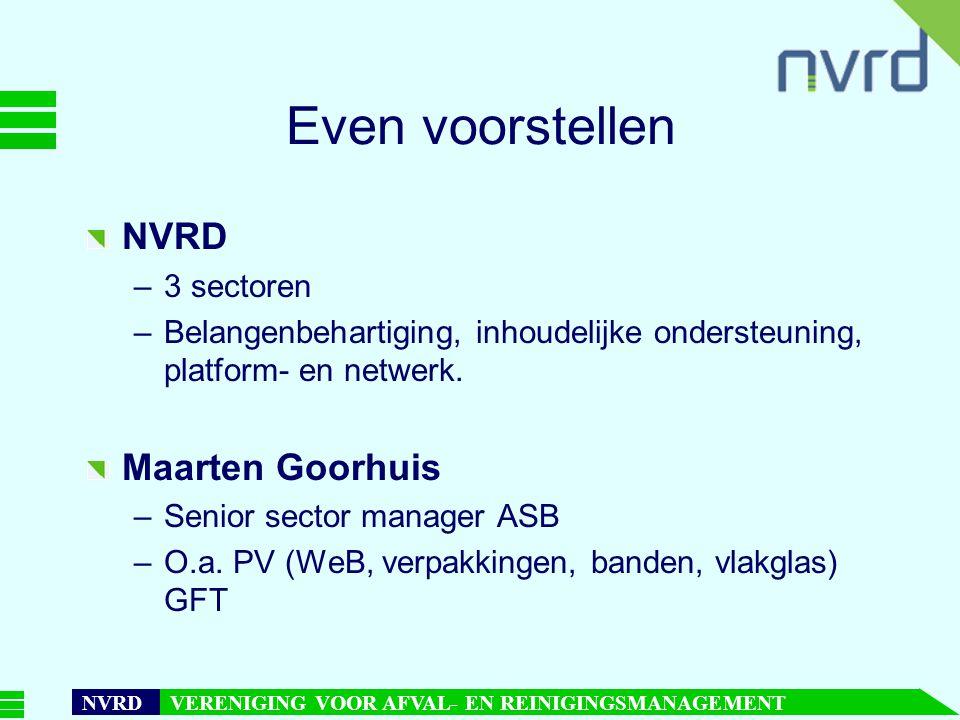 Even voorstellen NVRD Maarten Goorhuis 3 sectoren
