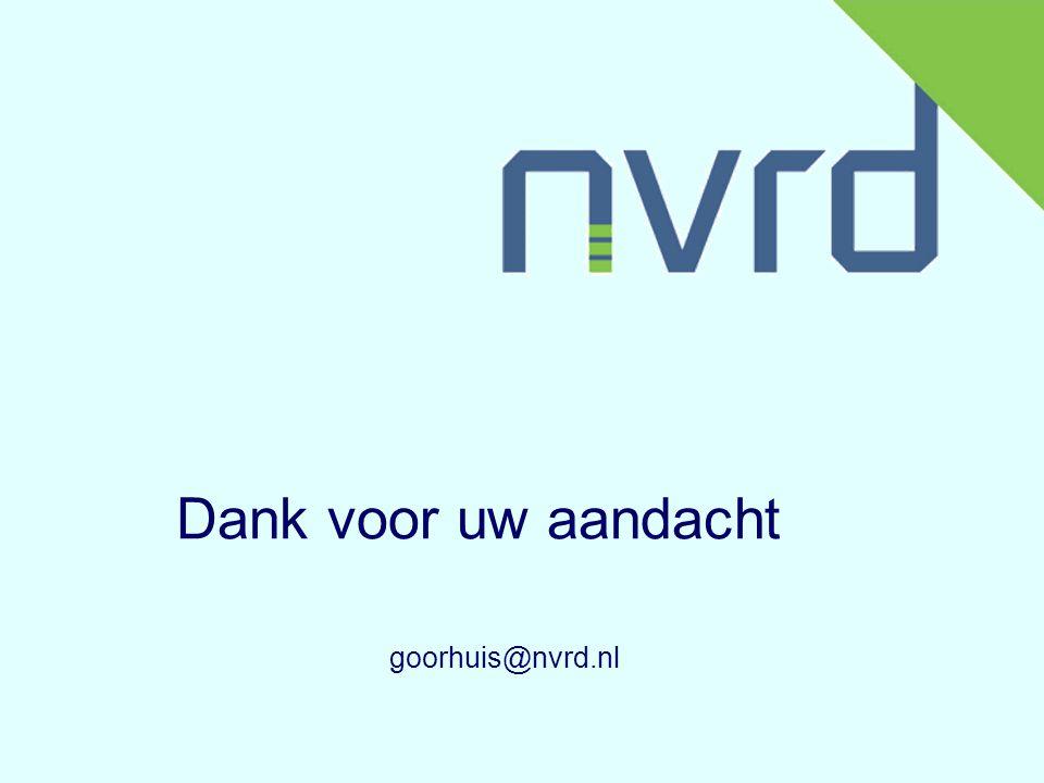Dank voor uw aandacht goorhuis@nvrd.nl