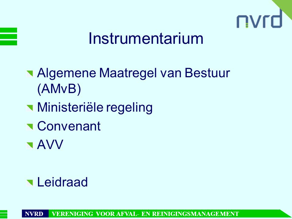 Instrumentarium Algemene Maatregel van Bestuur (AMvB)