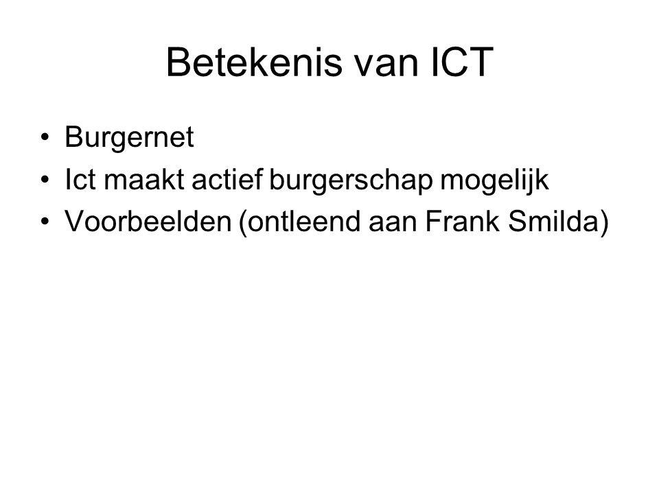 Betekenis van ICT Burgernet Ict maakt actief burgerschap mogelijk