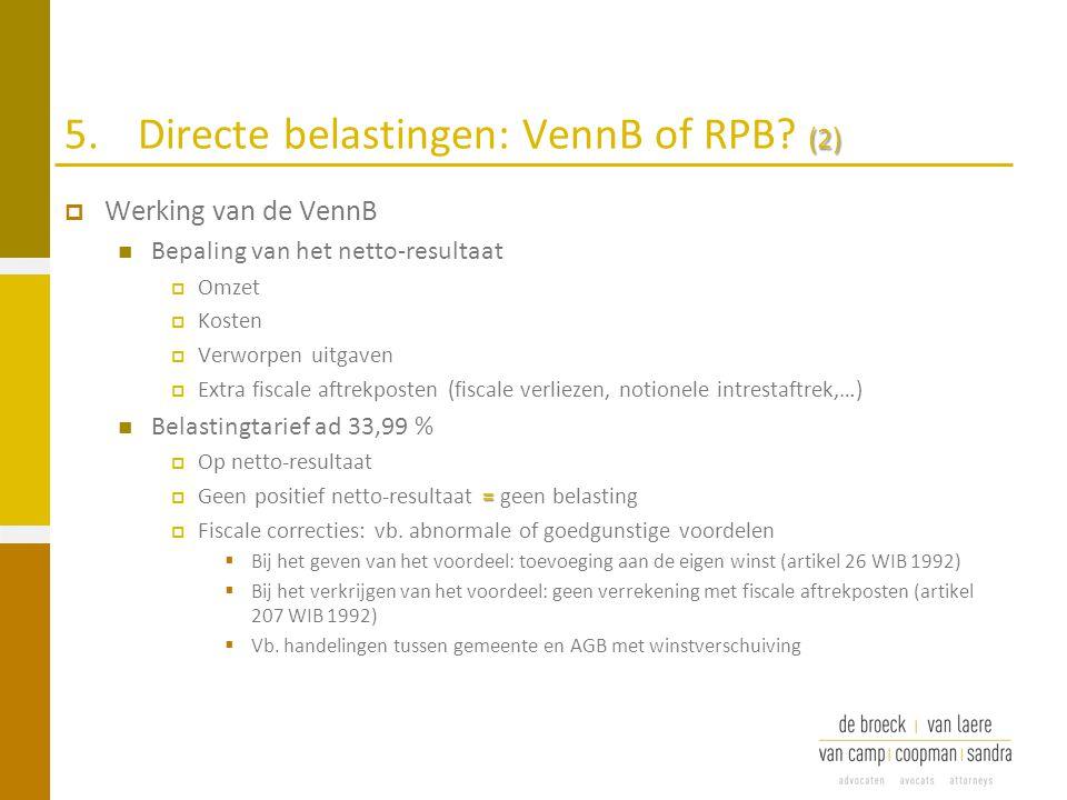 5. Directe belastingen: VennB of RPB (2)