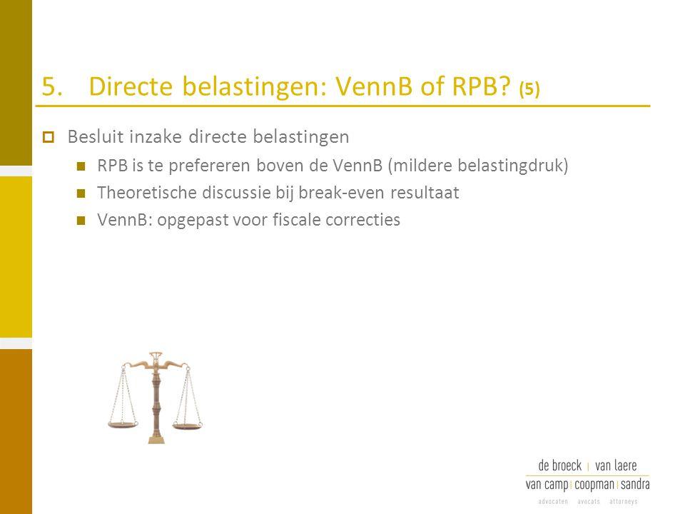 5. Directe belastingen: VennB of RPB (5)