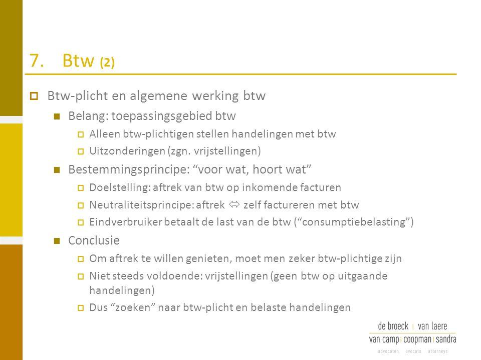7. Btw (2) Btw-plicht en algemene werking btw